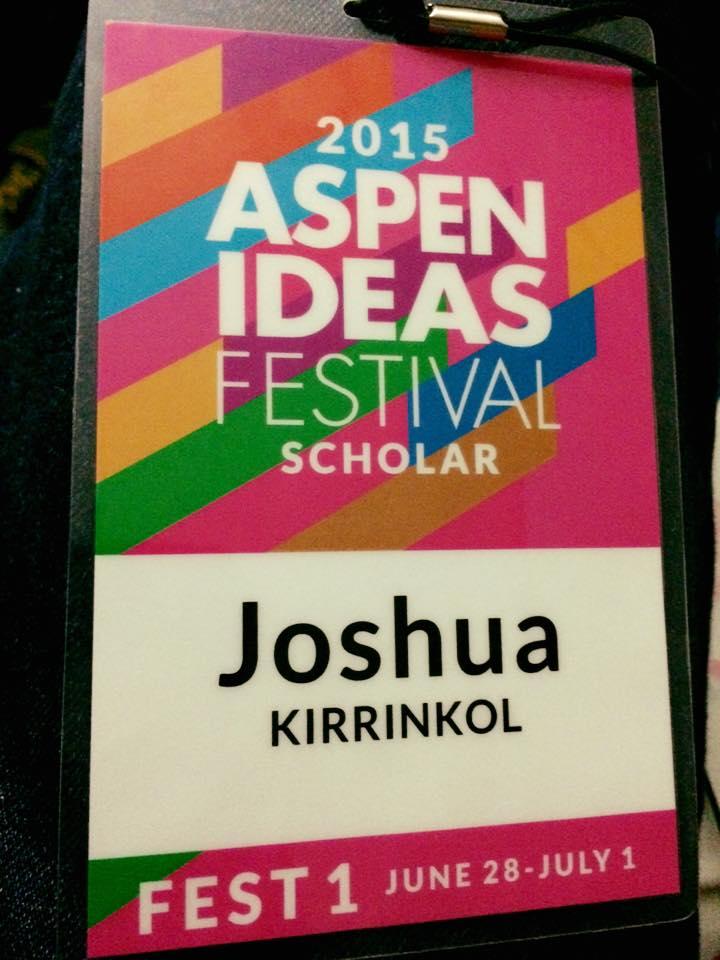 Joshua Kirrinkol Presenting @ 2015 Aspen Ideas Festival: