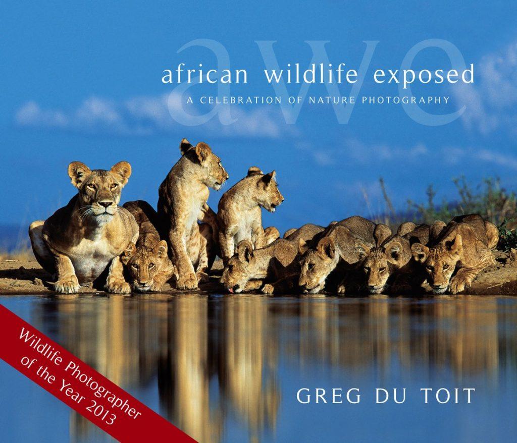 African Wildlife Exposed, Greg Du Toit
